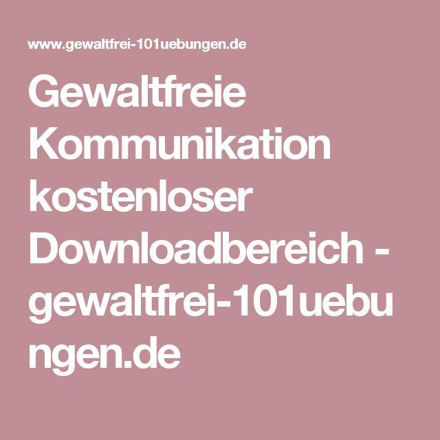 Gewaltfreie Kommunikation kostenloser Downloadbereich - gewaltfrei-101uebungen.de