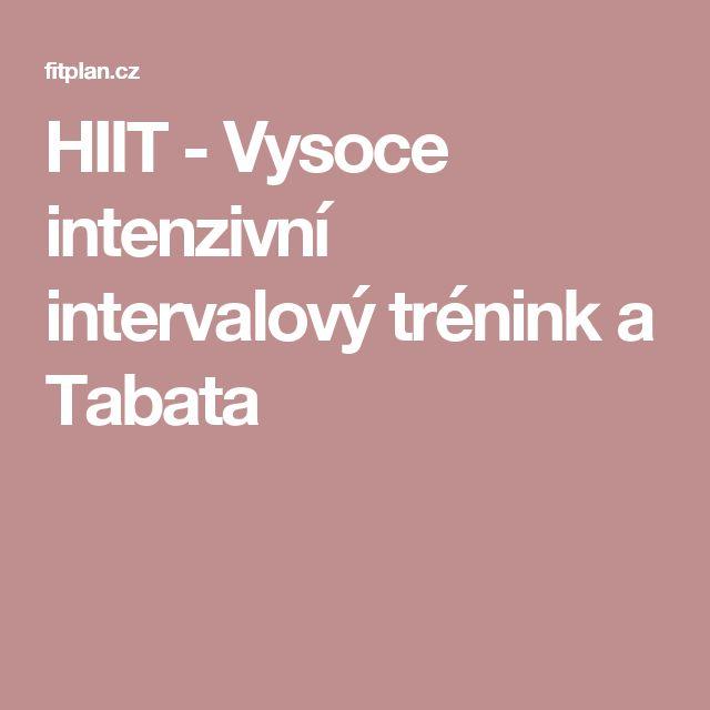 HIIT - Vysoce intenzivní intervalový trénink a Tabata