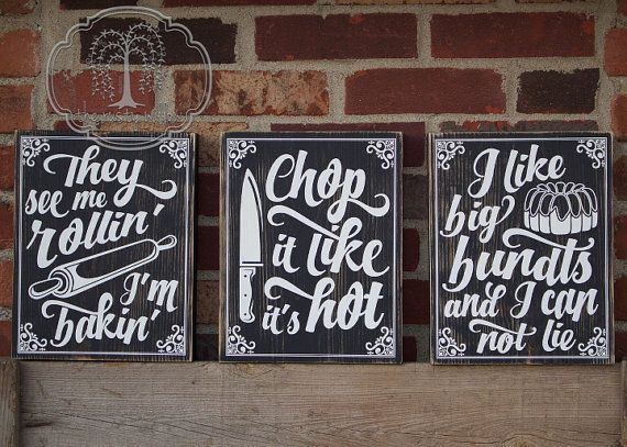 "Kitchen Pun Signs, Set of Three Rustic Funny Kitchen Wood Signs ""I Like Big Bundts,"" ""They See Me Rollin',"" ""Chop It Like It's Hot"""