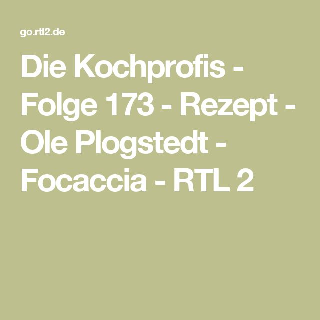 Die Kochprofis - Folge 173 - Rezept - Ole Plogstedt - Focaccia - RTL 2