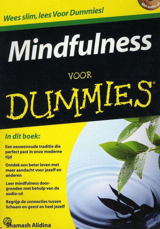 Mindfulness voor Dummies + CD/ Wil je dit boek in één uur kunnen uitlezen in volle concentratie met meer tekstbegrip? Ik kan je helpen, surf naar http://peterplusquin.be/word-expert-in-drie-dagen-via-de-smartreading-snelleesmethode/ #smartreading #snellezen