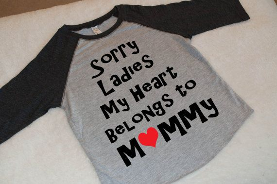 Valentines shirt. Boys my heart belongs to mommy Shirt Baseball Raglan Tee. Boys raglan. Shirts for kids. Childrens Clothes. Sorry ladies  Valentines Raglan Baseball tee. Childrens raglan baseball tee shirt. Ultra comfy tee with a Sorry Ladies, My heart belongs to Mommy saying on the front. Dress your child in fun inspiring sayings. Teach them young to be bold!  This shirt is a kids size  Looking for toddler sizes? Limited quantities available - https://www.etsy.com/listing&#x...