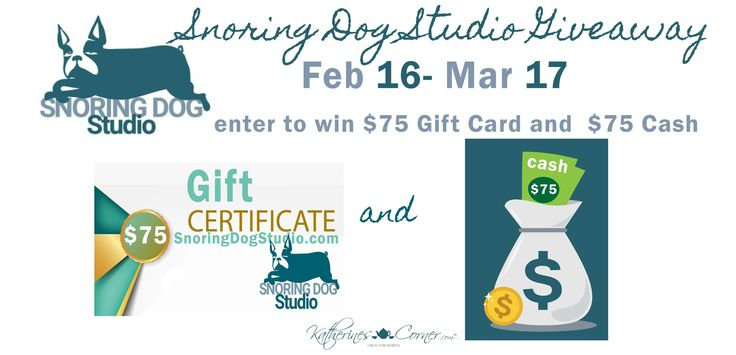 One winner will receive  a $75 gift certificate to Snoring Dog Studio and $75 Cash or Amazon gift card ( winners choice) via @marilynlesniak