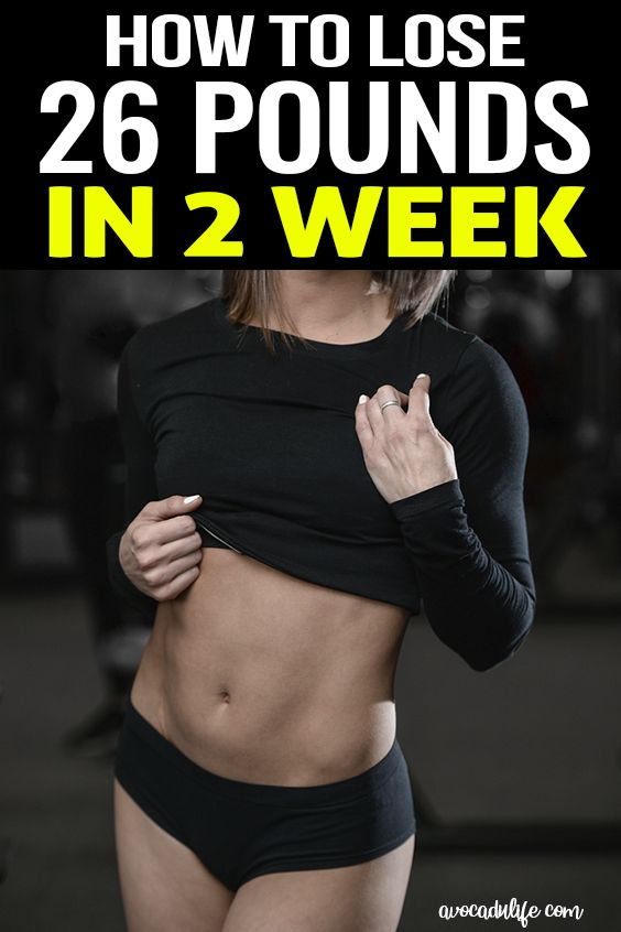 How I Lost 26 Lbs Fast In 2 Weeks Lose Weight Fast And