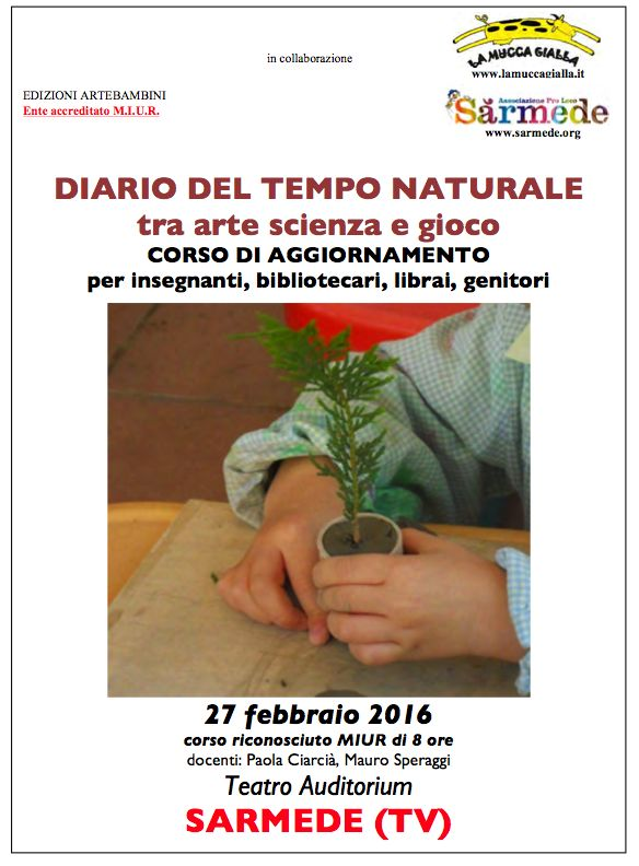 """Corso di formazione a Sarmede, """"Diario del tempo naturale"""", 27 febbraio 2016"""