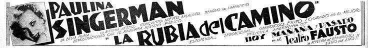 1938 - LA RUBIA DEL CAMINO - Manuel Romero - (DIARIO DE LA MARINA, Sábado 1 de Octubre de 1938, La Habana, Cuba)