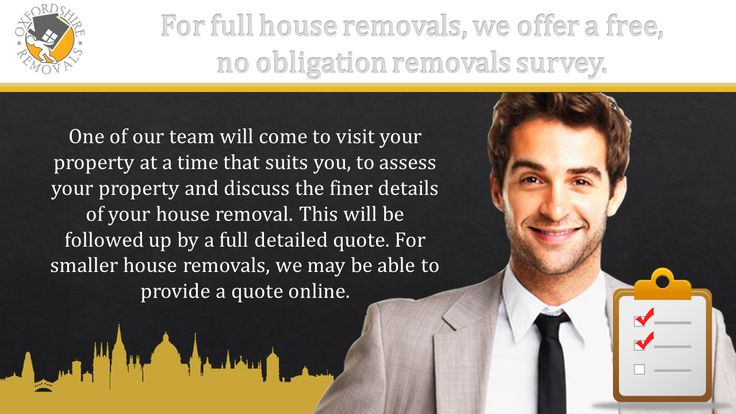 For full house removals, we offer a free,  no obligation removals survey. Oxfordshire-Removals Man and Van Services