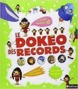 Amazon.fr - Le Dokéo des records - Delphine Grinberg - Livres