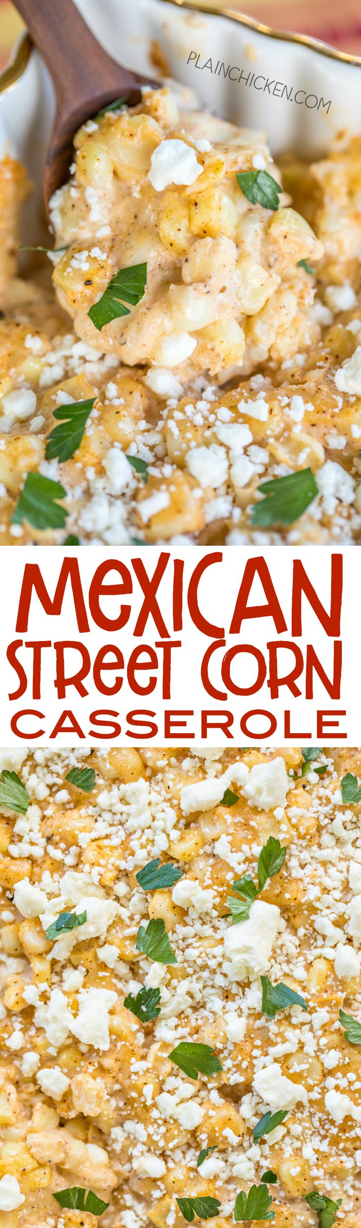 Mexican Street Corn Casserole - ll the flavors of Mexican street corn but requires no flossing after eating! Corn, mayonnaise, sour cream, lime, parmesan, pepper jack, chili powder and feta. Can make ahead of time and refrigerate until ready to make. Great for potlucks, cookouts and the holidays! You might want to double the recipe - this doesn't last long!