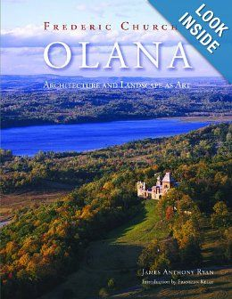 Frederic Church's Olana by James Anthony Ryan.  Purchase this book in the Olana Museum Shop at www.olana.org