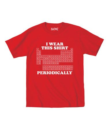 Another great find on #zulily! Red 'I Wear This Shirt Periodically' Tee - Toddler & Boys #zulilyfinds