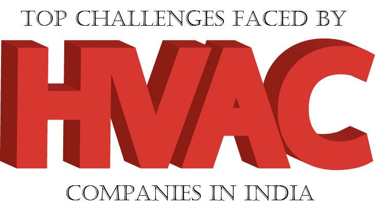 If you are thinking to make your career in HVAC industry then this article would be helpful to understand challenges faced by HVAC Companies in India.  http://goo.gl/fxkrT9