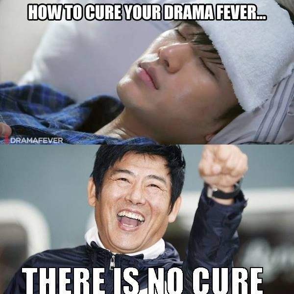 You know how to cure a kdrama fever? Feed it - with more kdrama, of course.