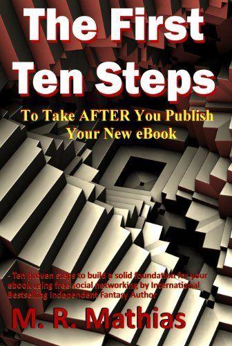 The First Ten Steps by M. R. Mathias, http://www.amazon.com/dp/B0055DW2JO/ref=cm_sw_r_pi_dp_5.rCsb082RTWJ
