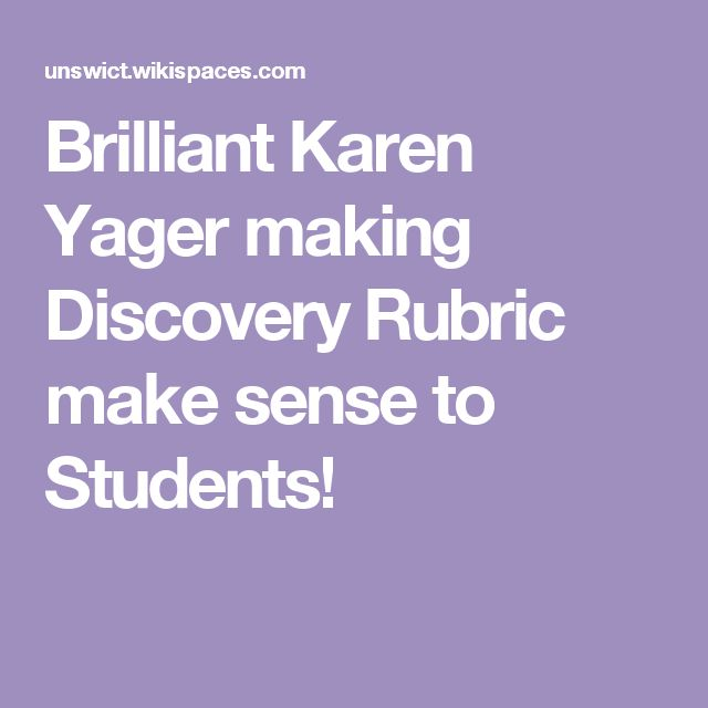 Brilliant Karen Yager making Discovery Rubric make sense to Students!