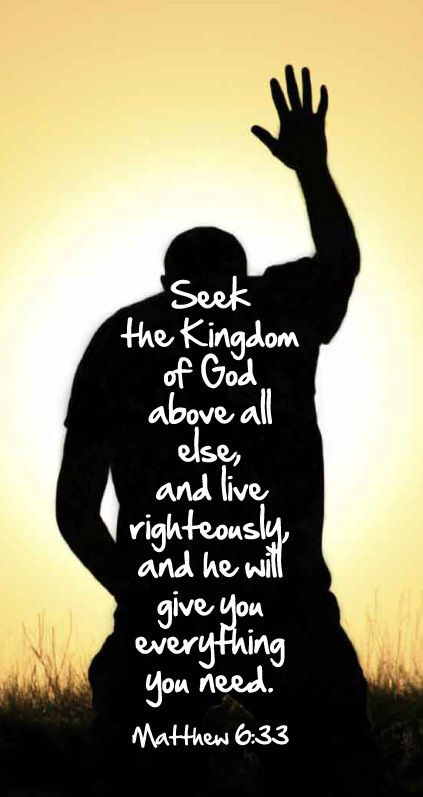 But seek first his kingdom and his righteousness, and all these things will be given to you as well. (Matthew 6:33 NIV)  \o/