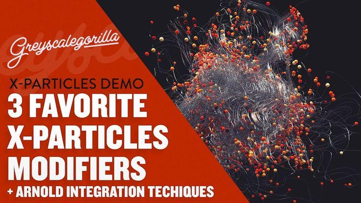 3 Favorite X-Particles Modifiers + Arnold Integration Technique