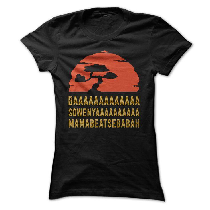 baaaaaaaaaaaaa sowenyaaaaaaaaaa mamabeatsebabah tee shirt