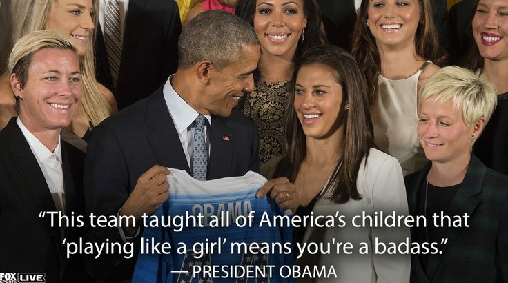 Thank you President Obama. USWNT