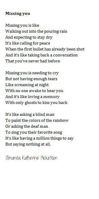 Missing you poem I came across on here; missing you is def the worse feeling in the world