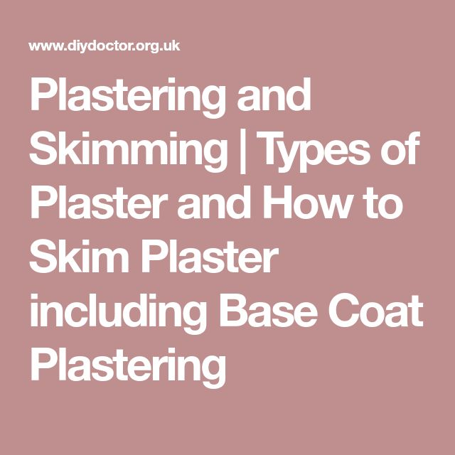 Plastering and Skimming   Types of Plaster and How to Skim Plaster including Base Coat Plastering