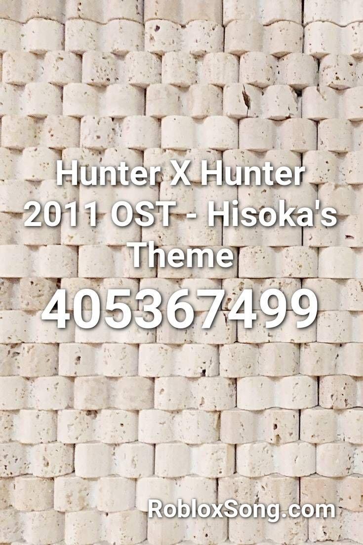 Hunter X Hunter 2011 Ost Hisoka S Theme Roblox Id Roblox Music Codes In 2021 Roblox Jojo S Bizarre Adventure Jojo Bizarre