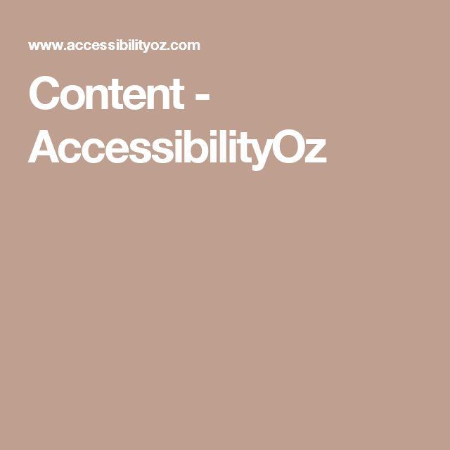 Content - AccessibilityOz