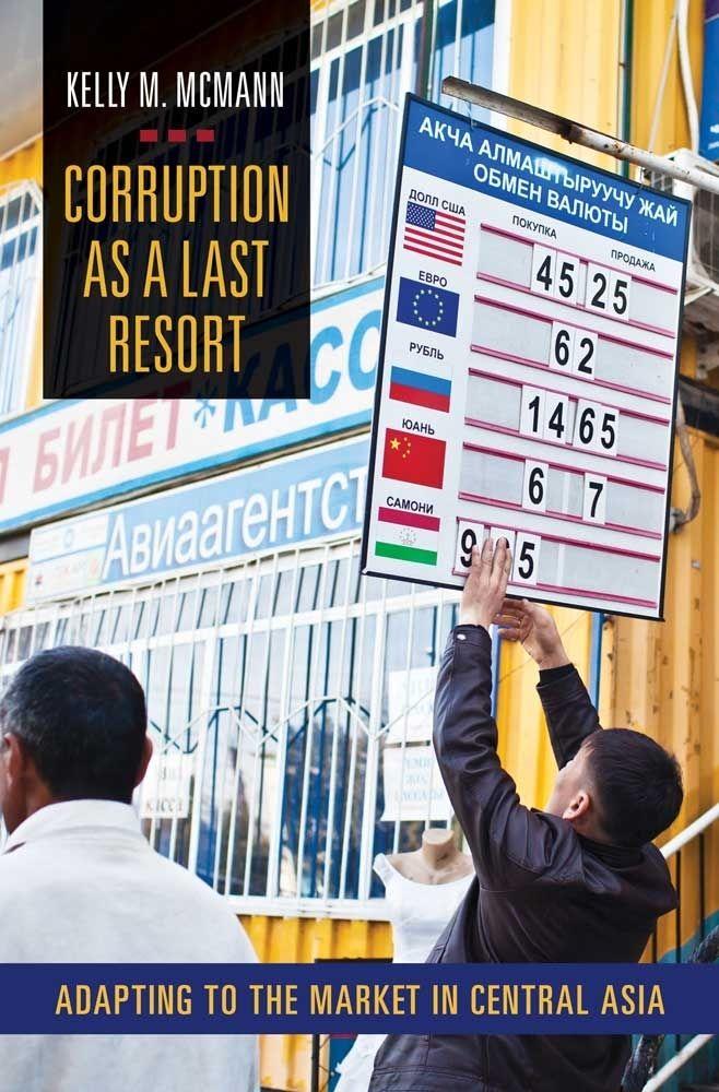 """Corruption as a Last Resort"" by Kelly McMann '92"