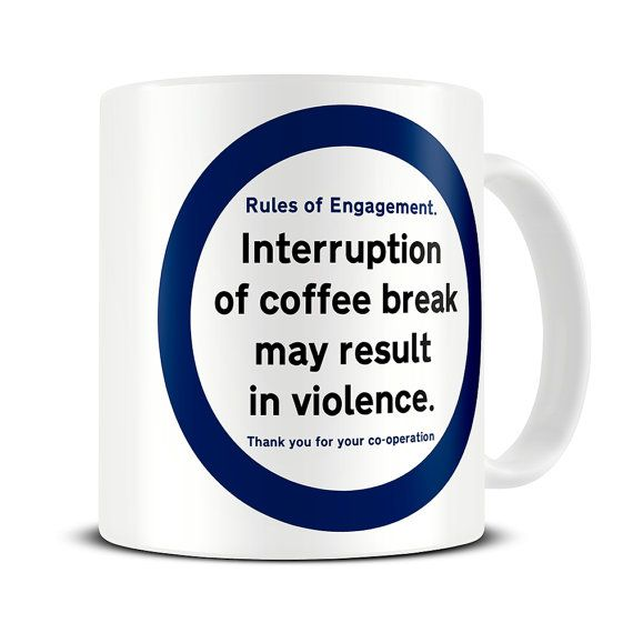 Interruption of Coffee Break - funny office gifts  - gift for coffee lover - secret santa gift idea - funny coffee mugs - MG371