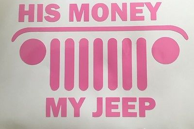 Jeep Wrangler His Money...My Jeep Decal Set. Pink Color
