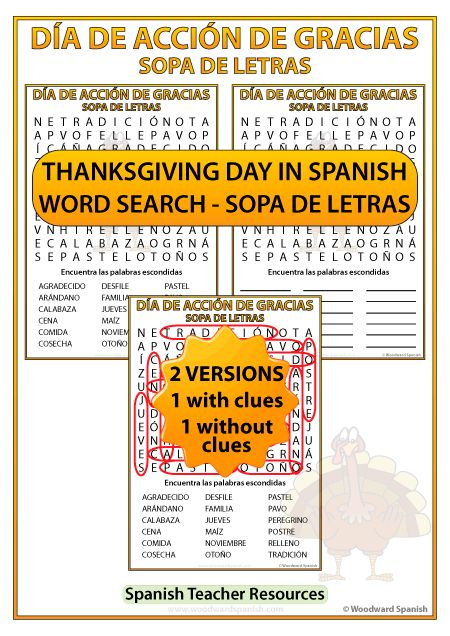Spanish Thanksgiving Day Word Search – Día de Acción de Gracias – Sopa de Letras. There are two versions, one with clues and one without clues.