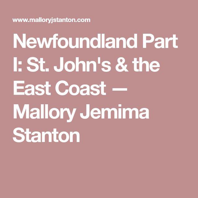 Newfoundland Part I: St. John's & the East Coast — Mallory Jemima Stanton