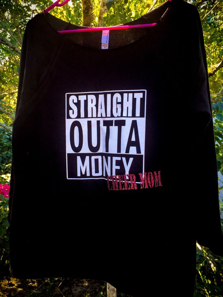 Straight Outta Money: Cheer Mom shirt. A fun way to show your spirit and support your cheerleader.