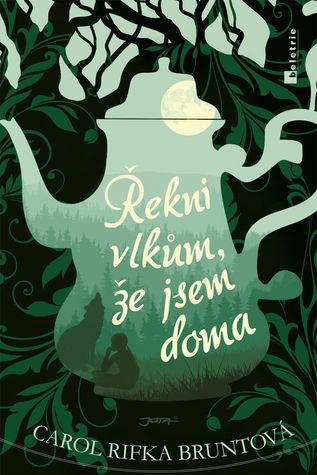 Czech cover of the book Tell the Wolves I'm home by Carol Rifka Brunt.