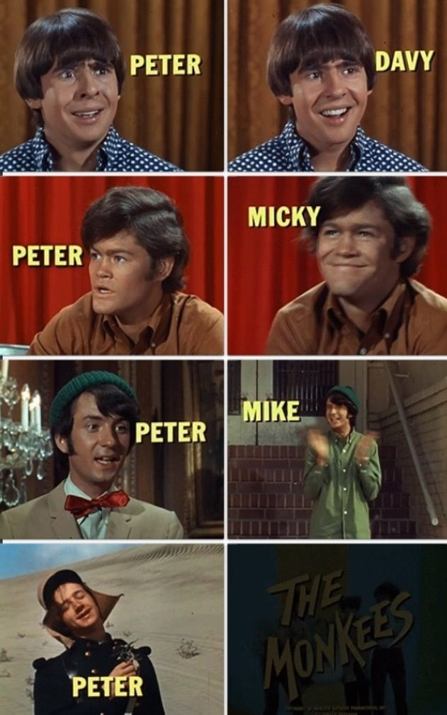 LOVED The Monkees! Hey hey it's the Monkees people say we monkey around...