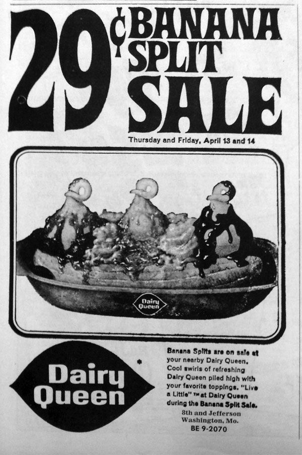 1967 Dairy Queen banana splits for 26 cents. Look how much ice cream you get! From The Missourian newspaper