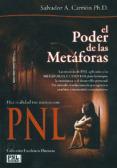 EL PODER DE LAS METAFORAS: LAS TECNICAS DE PNL APLICADAS A LAS ME TAFORAS Y CUENTOS PARA LA TERAPIA, LA ENSEÑANZA Y EL DESARROLLO PERSONAL. UN METODO REVOLUCIONARIO PARA GENERAR CAMBIOS Y TRANSMITIR CO del autor SALVADOR A. CARRION (ISBN 9788493688257). Comprar libro completo al MEJOR PRECIO nuevo o segunda mano, leer online la sinopsis o resumen, opiniones, críticas y comentarios.