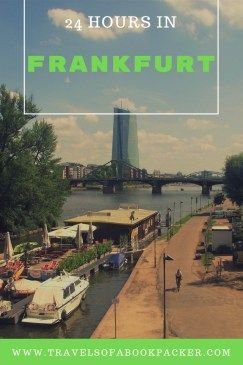 24 Hours in Frankfurt: Things To Do - Travels of a Bookpacker