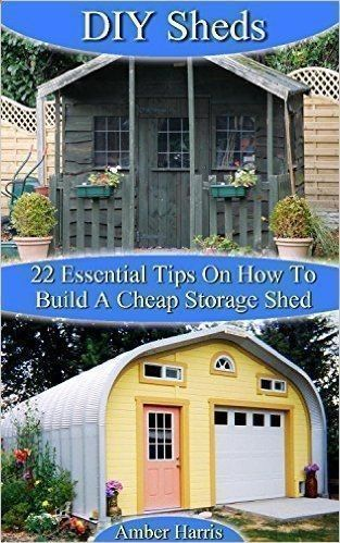 Amazon.com: DIY Sheds: 22 Essential Tips On How To Build A Cheap Storage Shed: (Woodworking Basics, DIY Shed, Woodworking Projects, Chicken Coop Plans, Sheds) (Carpentry, ... Beginners, DIY Sheds, Chicken Coop Designs) eBook: Amber Harris: Kindle Store #buildashedcheap #chickencooptips #shedtips #woodworkingbeginners #howtowoodworking #buildingashed
