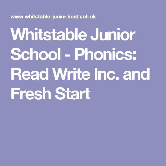Whitstable Junior School - Phonics: Read Write Inc. and Fresh Start