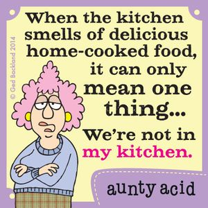 Do you smell delicious, home-cooked food? Aunty Acid
