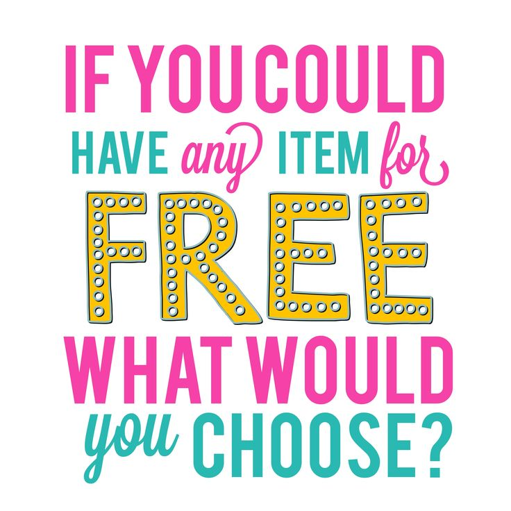 If you could have any item for free, what would you choose? Thirty-One graphic for online parties and your VIP group.