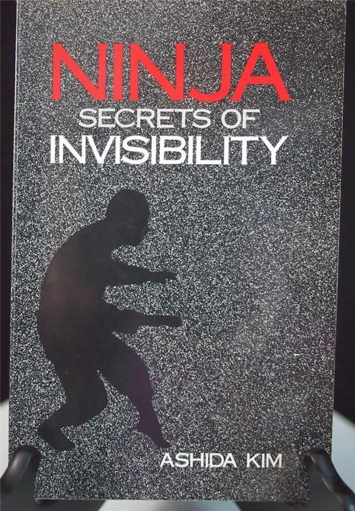NINJA Secrets of Invisibility Ashida Kim Paladin Press 1983 1st Edition EUC