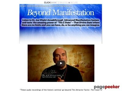 "Beyond Manifestation - Dr. Joe Vitale - http://positivelifemagazine.com/beyond-manifestation-dr-joe-vitale/ http://pagepeeker.com/t/l/www.beyondmanifestation.com%2f  Beyond Manifestation – Dr. Joe Vitale     ***Get your free domain and free site builder***  Interested? Click here to learn more!    Please follow and like us:  			var addthis_config =  				 url: """", 				 title: """""