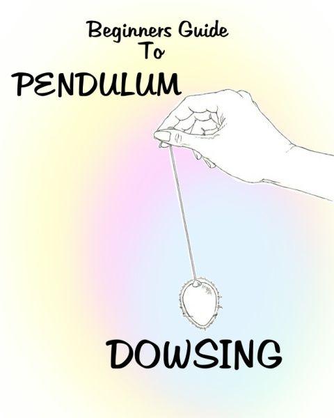 Beginner's Guide to Pendulum Dowsing