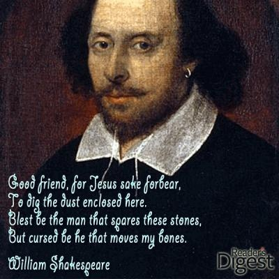 William Shakespeare's famous tombstone epitaph. For more visit: http://www.readersdigest.com.au/6-famous-tombstone-epitaphs
