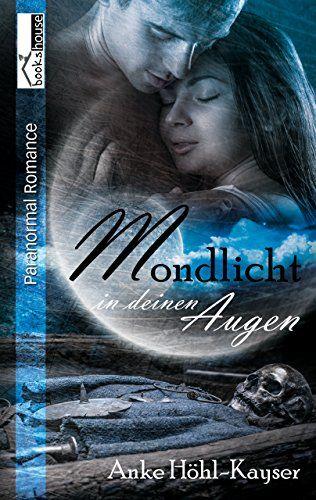 Mondlicht in deinen Augen von Anke Höhl-Kayser https://www.amazon.de/dp/B01CIMAETY/ref=cm_sw_r_pi_dp_dyODxbCSDET6B
