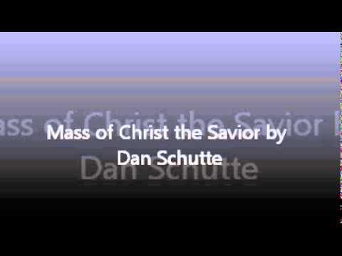 mass of christ the savior dan schutte pdf