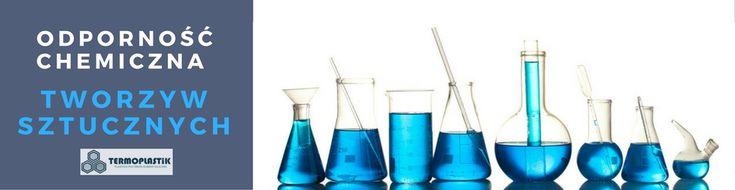 Odporność chemiczna tworzyw sztucznych. Poliamidu, poliacetalu, teflonu, polietylenu, PEEK, PVDF, PET.