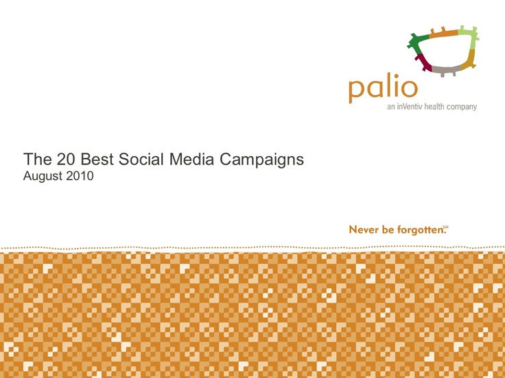 the-20-best-social-media-campaigns by Palio via Slideshare